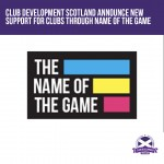 Club Development Scotland announce new partnership with Name of the Game